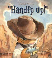 "Bog: ""Handfp up!"""