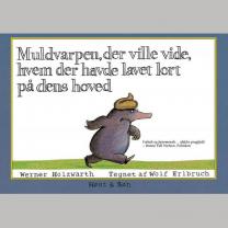 Muldvarpen, der ville vide, hvem der havde lavet lort på dens hoved - lille bog