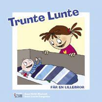 Bog: Trunte Lunte får en lillebror
